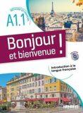 Bonjour et Bienvenue A1.1 Livre + CDmp3 - Mensdorff Lucie, ...