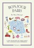 Bonjour Paris: A Fine Selection of Unique Spots For a Genuine Paris Experience - Marin Montagut