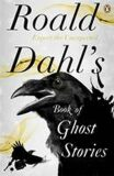 Book of Ghost Stories - Roald Dahl