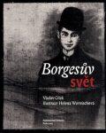 Borgesův svět - Václav Cílek, ...
