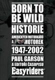 Born to be wild - Garson Paul