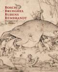 Bosch - Bruegel - Rubens - Rembrandt. Masterpieces of the Albertina - Klaus A. Schröder, ...