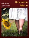 Bosonohá Marie - Miroslav Jandovský