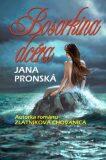 Bosorkina dcéra - Jana Pronská