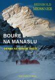 Bouře na Manaslu - Reinhold Messner