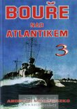Bouře nad Atlantikem 3 - Andrzej Perepeczko
