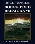 Bouře před Bermudami - Richard Konkolski