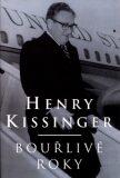 Bouřlivé roky - Henry Kissinger