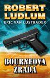 Bourneova zrada - Robert Ludlum, ...