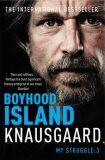 Boyhood Island - My Struggle Book 3 - Karl Ove Knausgaard