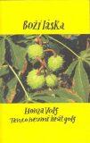Boží láska - Honza Volf