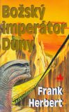 Božský imperátor Duny - Frank Herbert, Karel Řepka