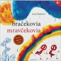 Bračekovia mravčekovia - Jozef Pavlovič