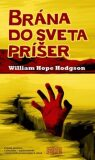 Brána do sveta príšer - William Hope Hodgson