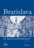 Bratislava na starých pohľadniciach - Ján Lacika