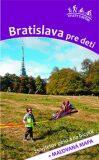 Bratislava pre deti - Daniel Kollár, ...