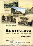 Bratislava - svädectvo historických pohľadníc - Cmorej Július