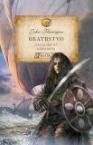 Bratrstvo - Kniha druhá - Nájezdníci - John Flanagan