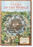 Braun/Hogenberg: Cities of the World - Stephan Füssel, Rem Koolhaas