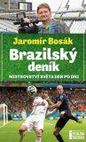Brazilský deník, mistrovství světa den po dni - Jaromír Bosák