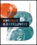 Bresson o Bressonovi - Mylene Bressonová