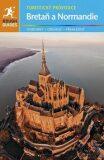 Bretaň & Normandie - turistický průvodce - Ward Greg