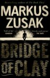 Brigde of Clay - Markus Zusak