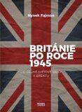 Británie po roce 1945 - Hynek Fajmon