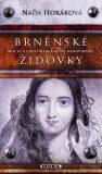 Brněnské Židovky - Naďa Horáková
