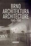 Brno. Architektura. 1945 - 1990 - kol.