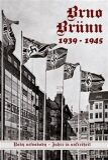 Brno-Brünn 1939-1945 - Vladimír Filip, ...