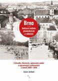 Brno - kulturní město předválečné a válečné - Dušan Jeřábek