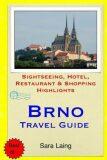 Brno-Travel Guide - Laing Sara