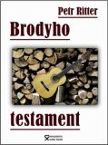 Brodyho testament - Petr Ritter