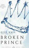Broken Prince (The Royals - Book 2) - Erin Wattová