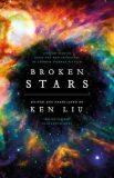 Broken Stars - Ken Liu