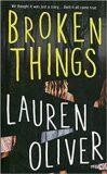 Broken Things - Lauren Oliverová