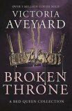 Broken Throne - Victoria Aveyardová