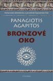Bronzové oko - Agapitos Panagiotis