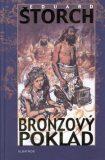 Bronzový poklad - Eduard Štorch, Zdeněk Burian
