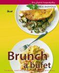 Brunch a bufet Snídaně, svačinky a malé obědy nejen pro hosty - Tanja Dusyová