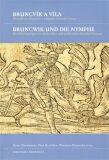 Bruncvík a víla / Bruncwik und die Nymphe - Petr Hlaváček, ...