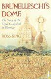 Brunelleschi´s Dome - Ross King