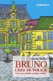 Bruno, Chef de police - Martin Walker