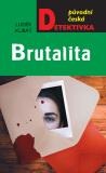 Brutalita - Luděk Kubát