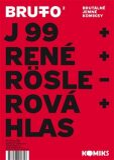 Brutto 2 - Jaromír 99,  René Plášil, ...