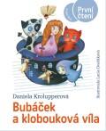 Bubáček a klobouková víla - Daniela Krolupperová