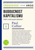 Budoucnost kapitalismu - Paul Collier