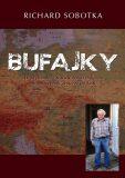 Bufajky - Richard Sobotka