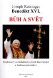 Bůh a svět - Georg Ratzinger